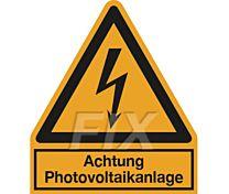 Achtung Photovoltaikanlage