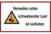 Verweilen unter schwebender Last ist verboten