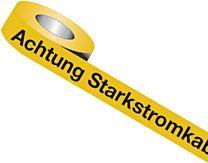 Trassenwarnband: Achtung Starkstromkabel