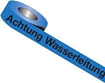 Trassenwarnband: Achtung Wasserleitung